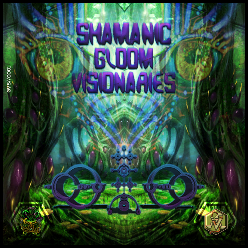 VA-Shamanic Gloom Visionaries