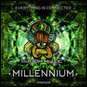 Millennium – Everything Is Connected Ep