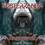 Subterranea - Dark Mover EP