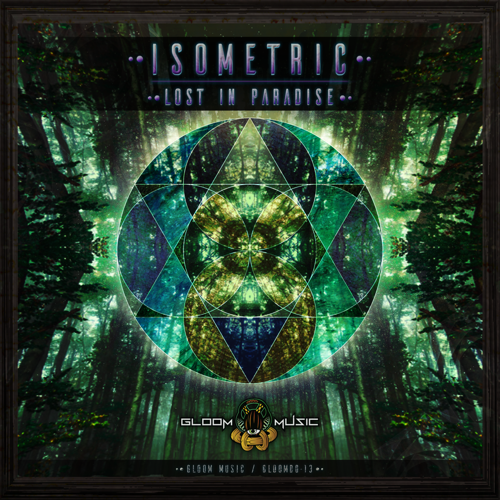 Isometric - Lost In Paradise EP